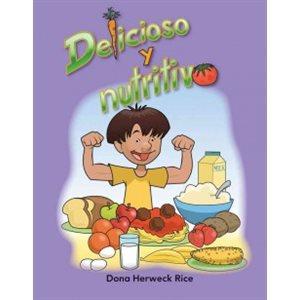 Delicioso y nutritivo (Delicious And Nutritious)