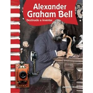 Alexander Graham Bell (Spanish Edition)