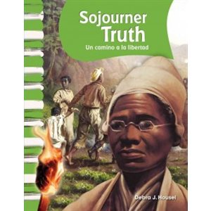Sojourner Truth (Spanish Edition)