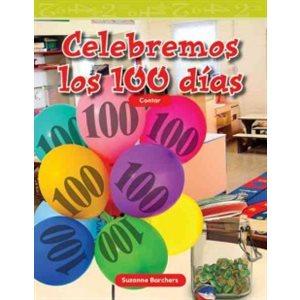 Celebremos los 100 días (Celebrate 100 Days)