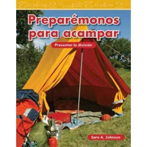 Preparémonos para acampar (Getting Ready To Camp)