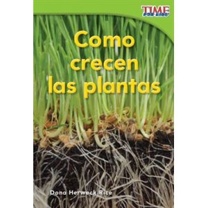 Como crecen las plantas (How Plants Grow)