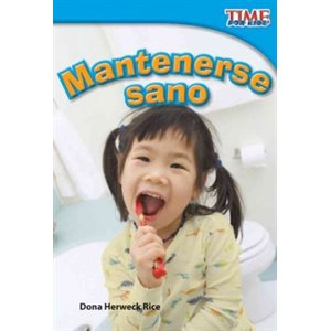 Mantenerse sano (Staying Healthy)