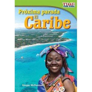 Próxima parada: El Caribe (Next Stop: The Caribbean)