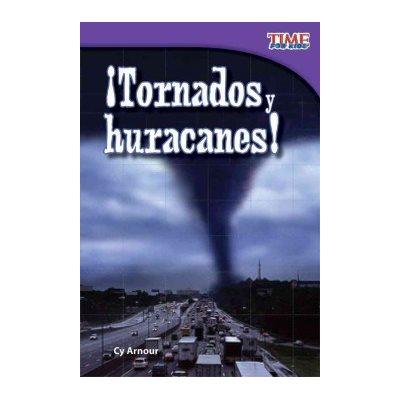 ¡Tornados y huracanes! (Tornadoes And Hurricanes!)