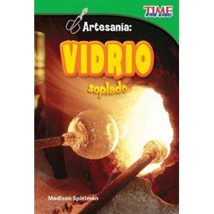 Artesanía: Vidrio soplado (Craft It: Hand-Blown Glass)