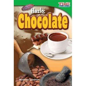 Hazlo: Chocolate (Make It: Chocolate)