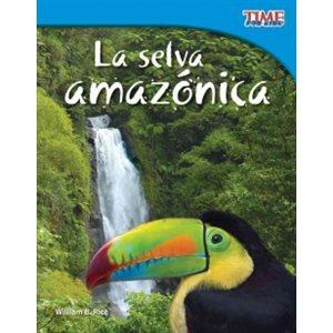 La selva amazónica (Amazon Rainforest)