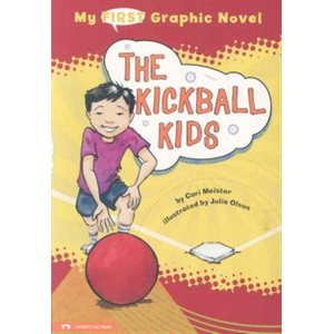 My First Graphic Novel: The Kickball Kids