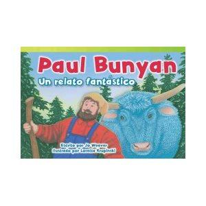 Paul Bunyan: Un relato fantástico (Paul Bunyan: A Very Tall Tale)