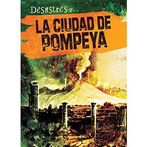 La ciudad de Pompeya (The City Of Pompeii)