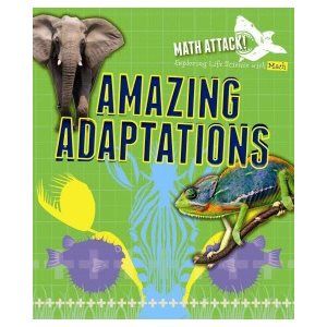 Exploring Amazing Adaptations with Math