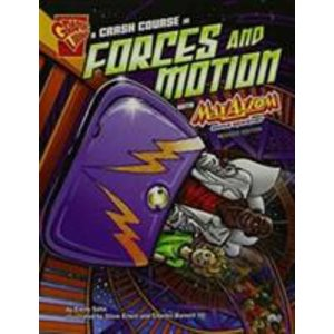 A Crash Course in Forces and Motion with Max Axiom, Super Sc