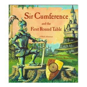 Sir Cumference and the First Round Table
