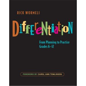 Differentiation From Planning to Practices, Grades 6-12
