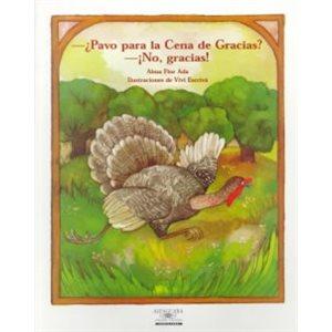 """Pavo Por La Cena De Gracias? No, Gracias! (Turkey for Thanksgiving Dinner? No Thanks!)"""