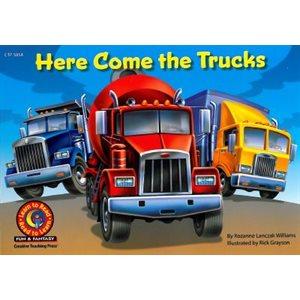 Here Come the Trucks