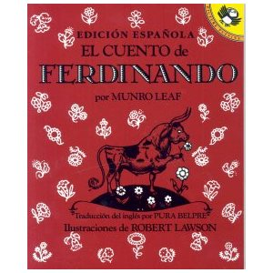 El Cuento De Ferdinando  /  The Story of Ferdinand