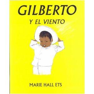 Gilberto Y El Viento /  Gilberto And The Wind