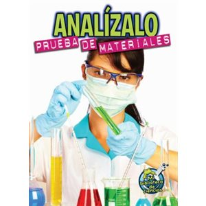Analízalo: Prueba de materiales (Analyze This: Testing Materials)