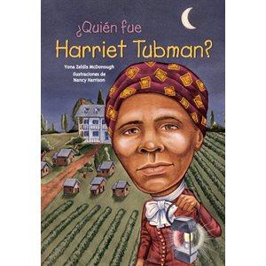 ¿Quién fue Harriet Tubman? (Who Was Harriet Tubman?)