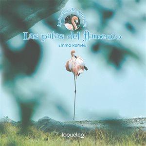 Las patas del flamenco   (The Flamingo's Legs)