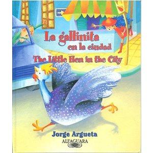 La gallinita en la ciudad (Bilingual Edition) (The Little Hen In The City)