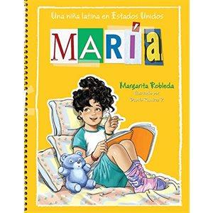 María: una niña latina en Estados Unidos (Maria: A Latina Girl in the United States)