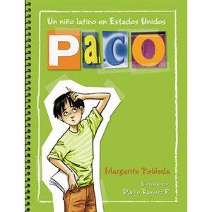 Paco: un niño latino en Estados Unidos (Paco: A Latino Boy In The United States)