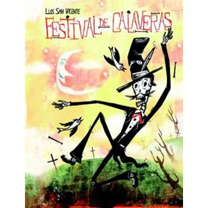 Festival de Calaveras (Festival of Skulls)