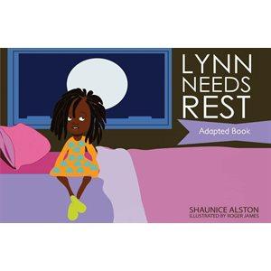 Lynn Needs Rest