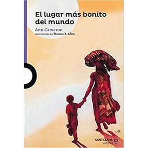 Lugar Mas Bonito Del Mundo Ann Cameron, Else Holmelund Minar (Spanish Edition)