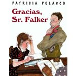 Gracias, Sr. Falker (Thank You, Mr. Falker)