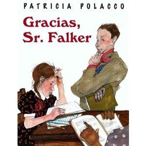 Gracias, Sr. Falker (Thank You, Mr. Falker)