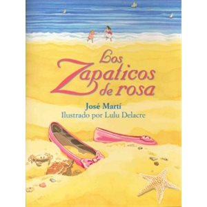 Los Zapaticos De Rosa (rosa's Little Shoes)