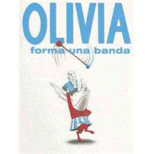 Olivia Forma Una Banda (Olivia Forms a Band)