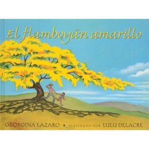 El flamboyán amarillo (My Yellow Royal Poinciana)