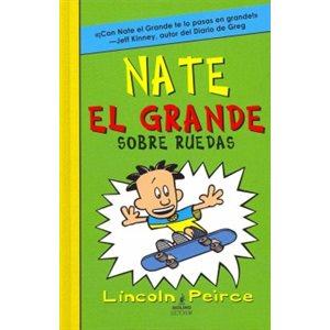 Nate el grande sobre ruedas (Big Nate On A Roll)
