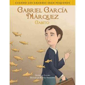 Gabriel García Márquez (Gabito)  (Spanish Edition)
