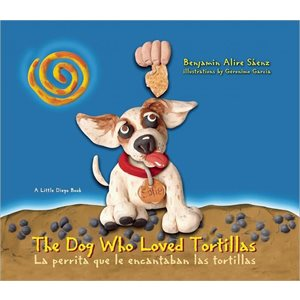 La perrita que le encantaban las tortillas (The Dog Who Loved Tortillas)