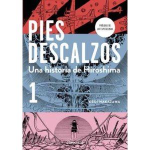 """Pies descalzos 1 (Barefoot Gen, Vol. 1)"""