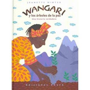 Wangari y los arboles de la paz (Wangari's Trees of Peace)