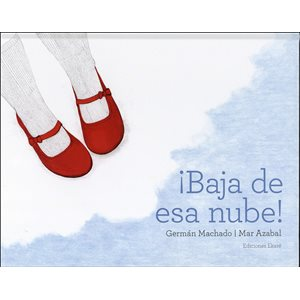 BAJA DE ESA NUBE! (Get Your Head Out of the Clouds!)