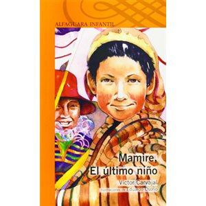 Mamire, el último niño (Mamire: The Last Child)