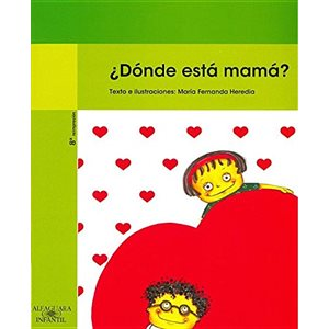 Donde Esta Mama? (Are You My Mother?)