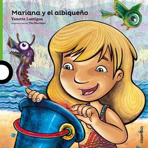 Mariana y el albiqueño  (Mariana and Her Pet)