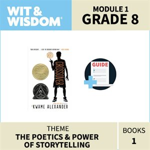 Wit & Wisdom Module 1 Books--Grade 8