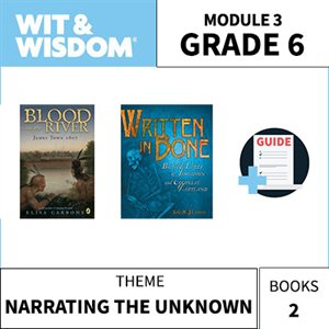 Wit & Wisdom Module 3 Books--Grade 6
