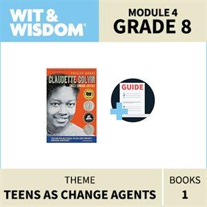 Wit & Wisdom Module 4 Books--Grade 8