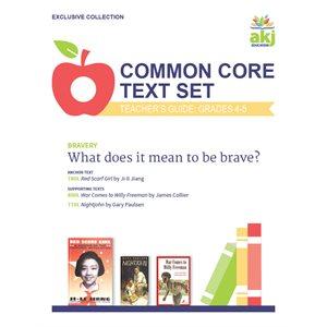 Common Core Text Set Teacher Guide: Bravery